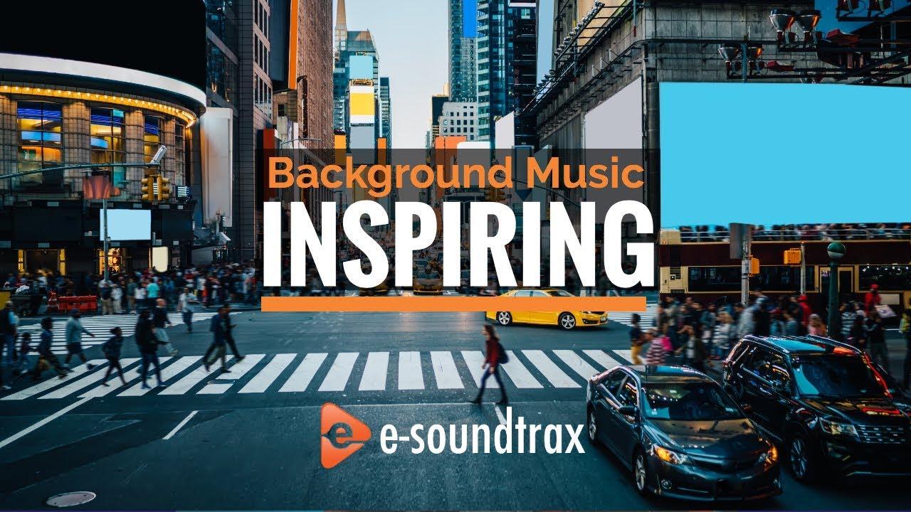 Inspiring Background Music For Presentations & Videos