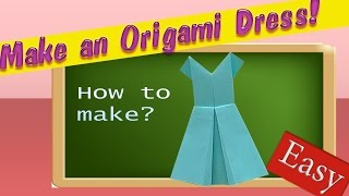 Easy Origami. How to make an Origami Dress? Little blue Dress