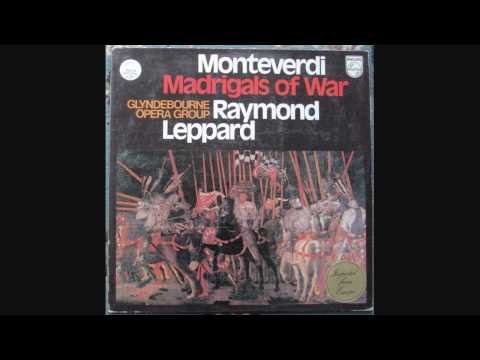 Monteverdi  - Raymond Leppard, Glyndebourne Opera Group ‎– Madrigals Of War (1 of 2)