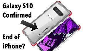 Samsung Galaxy S10 New Design Confirmed - Is it over for the iPhone?