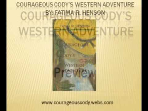 Courageous Cody's Western Adventure Preview