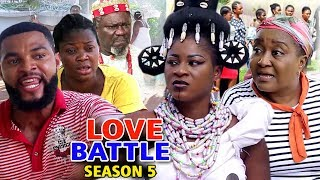 LOVE BATTLE SEASON 5 - (New Movie) 2019 Latest Nigerian Nollywood Movie Full HD