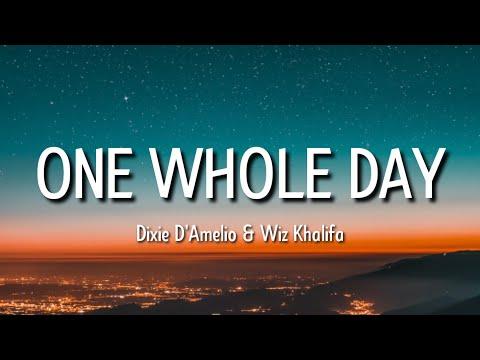 Dixie D'Amelio – one whole day (Lyrics) ft. Wiz Khalifa | one day I was really sad [tiktok song]