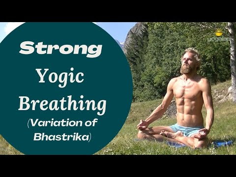 Strong Yogic breathing (Variation of Bhastrika ) session wit