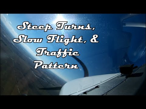 Flying Lesson 12.18.2013 - Steep Turns, Slow Flight, & Traffic Pattern