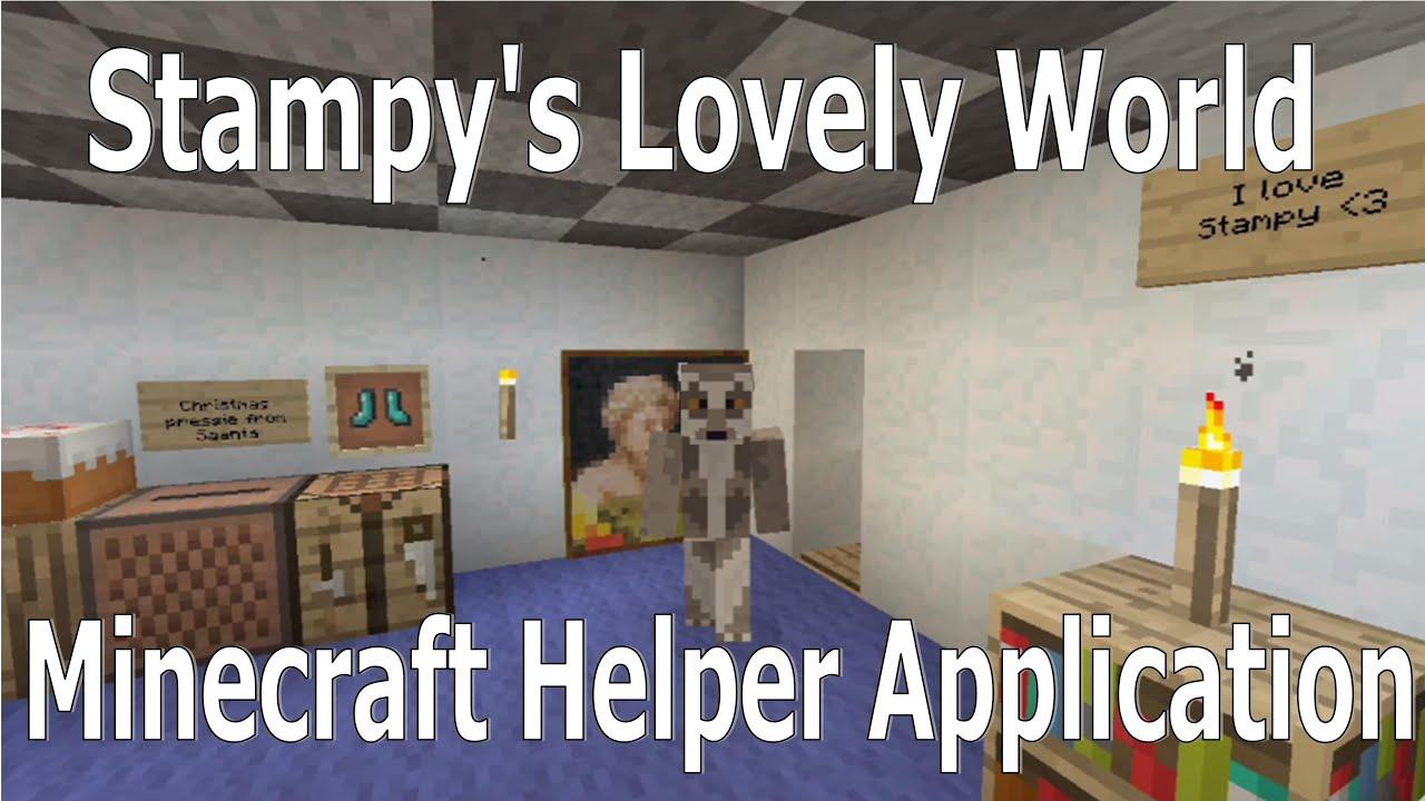 Stampy's Lovely World Mincraft Helper Job Application