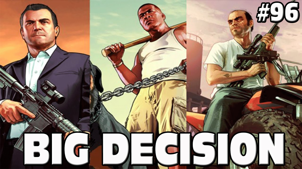 GTA 5 BIG DECISION - KILL TREVOR, KILL MICHAEL OR DEATHWISH?? #96 Grand  Theft Auto 5 Funny Moments