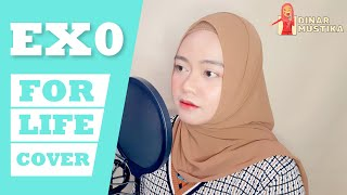 [COVER] EXO 엑소 - For Life (English Ver.) by Dinar
