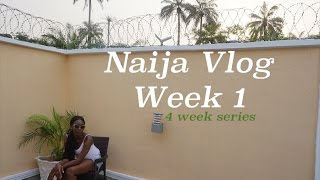 Naija Vlog Week 1| 2016-2017