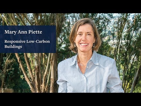 Responsive Low-Carbon Buildings: Mary Ann Piette