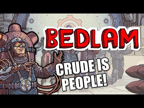 Bedlam - ep 3 - CRUDE IS PEOPLE! - Let's Play Skyshine's Bedlam  