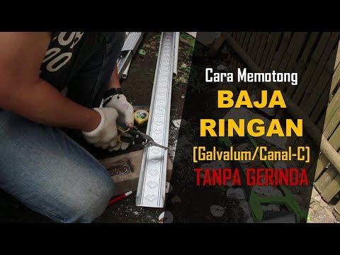 Cara mudah memotong baja ringan galvalum canal c tanpa gerinda