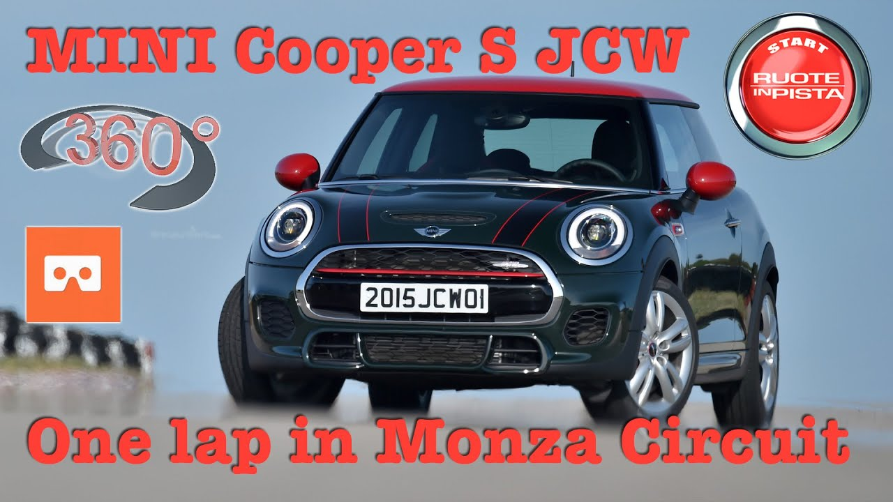 Mini Cooper S John Cooper Works 360 Video One Lap In Monza