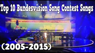 Top 10 Bundesvision Song Contest Songs (2005-2015) [HD]
