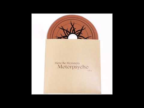 Motorpsycho  Here be Monsters pt 1