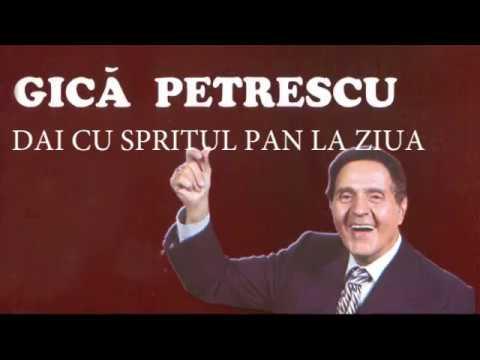 Gica Petrescu - Da-i cu spritul pan la ziua (lyrics, versuri, karaoke)