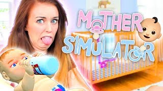 🍼😡I AM NEVER HAVING BABIES🍼😡 - Mother Simulator!