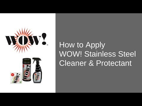 Professional Cleaning Products | WOW! Stainless Steel Cleaner &  Protectant
