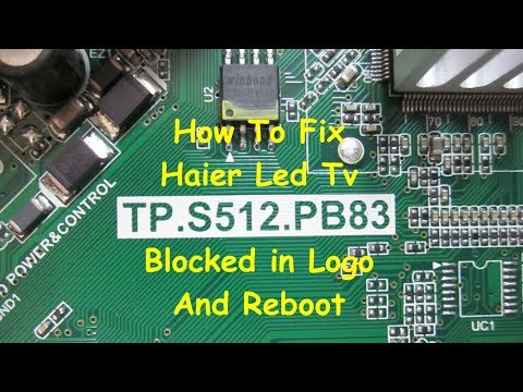 How To Fix Haier Led Tv Blocked In Logo And Reboot Continuously !!
