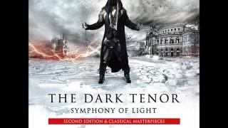 The Dark Tenor - Save You (Symphony Of Light - Second Edition 2015)