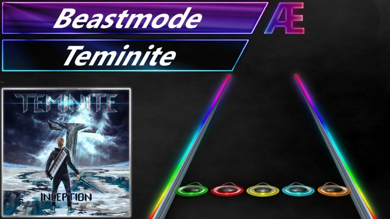 Teminite - Beastmode | Clone Hero Chart by Aren Eternal