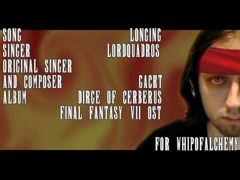 """(Karaoke) Dirge of Cerberus: Final Fantasy VII - """"Longing"""""""
