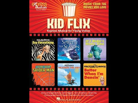 Kid Flix: Music from the Movies Kids Love - Arranged by John Higgins, Janet Day, and Tom Anderson