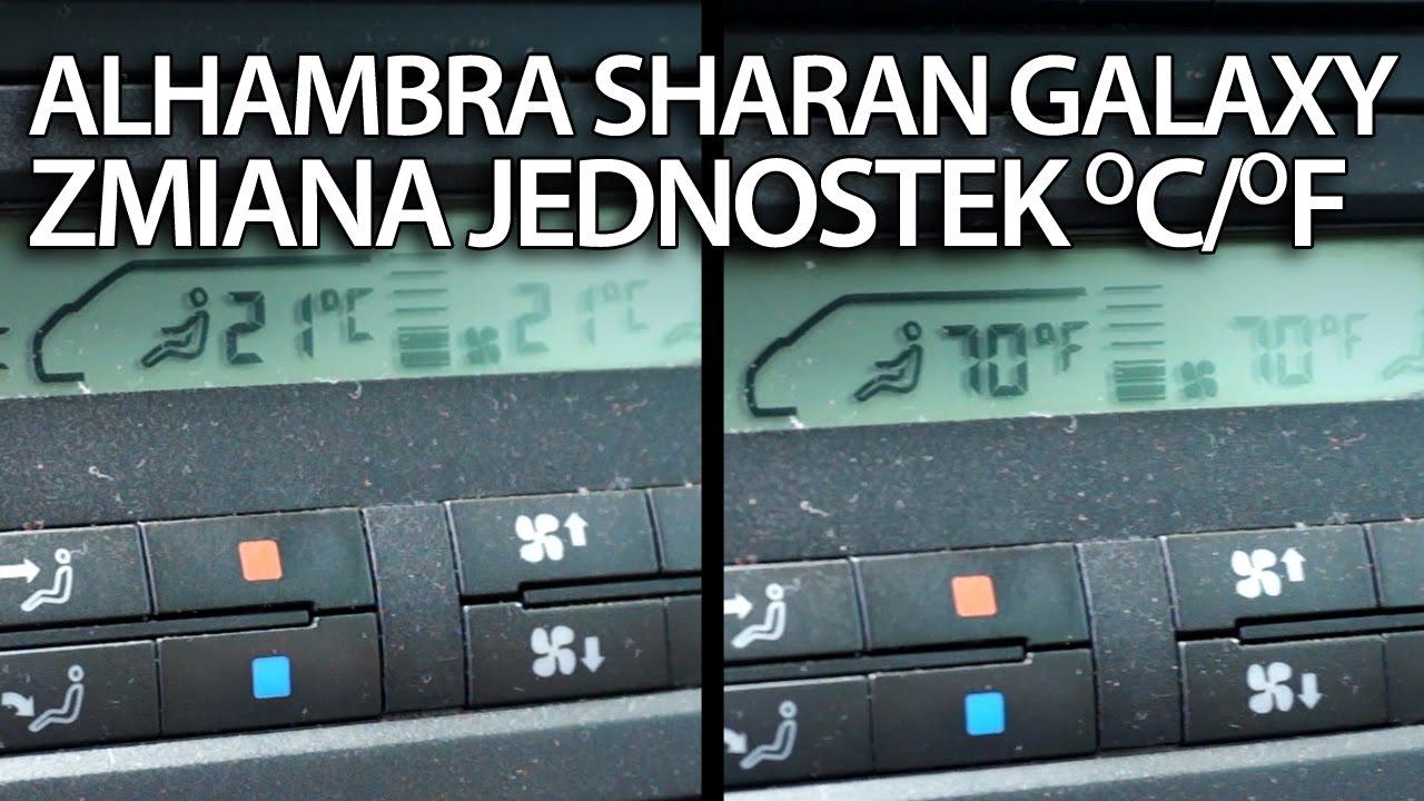 Zmiana Jednostek Temperatury Sharan Galaxy Alhambra