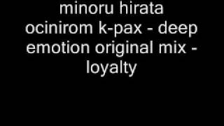 minoru hirata ocinirom k-pax - deep emotion original mix -lo