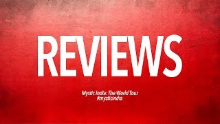 Audience Reviews of Mystic India: The World Tour
