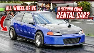 Rent this 9 Second All Wheel Drive Civic for $100?