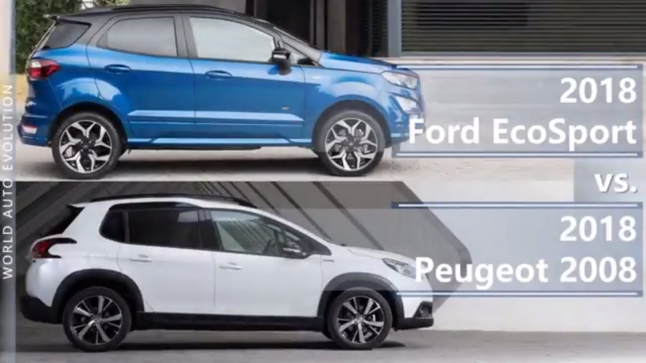 2018 Ford Ecosport Vs 2018 Peugeot 2008  Technical Comparison