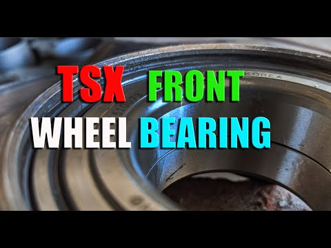 HOW TO   Acura TSX   Replace Front Wheel Bearing