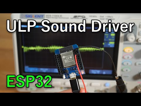 Coding A Sound Driver On The ESP32 ULP