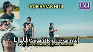 Jonar Situmorang Feat Lineker Situmorang - Lilu (Sugari Hona Tikkam Au)