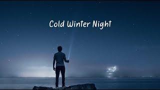 Cold Winter Night | Beautiful Chill Mix