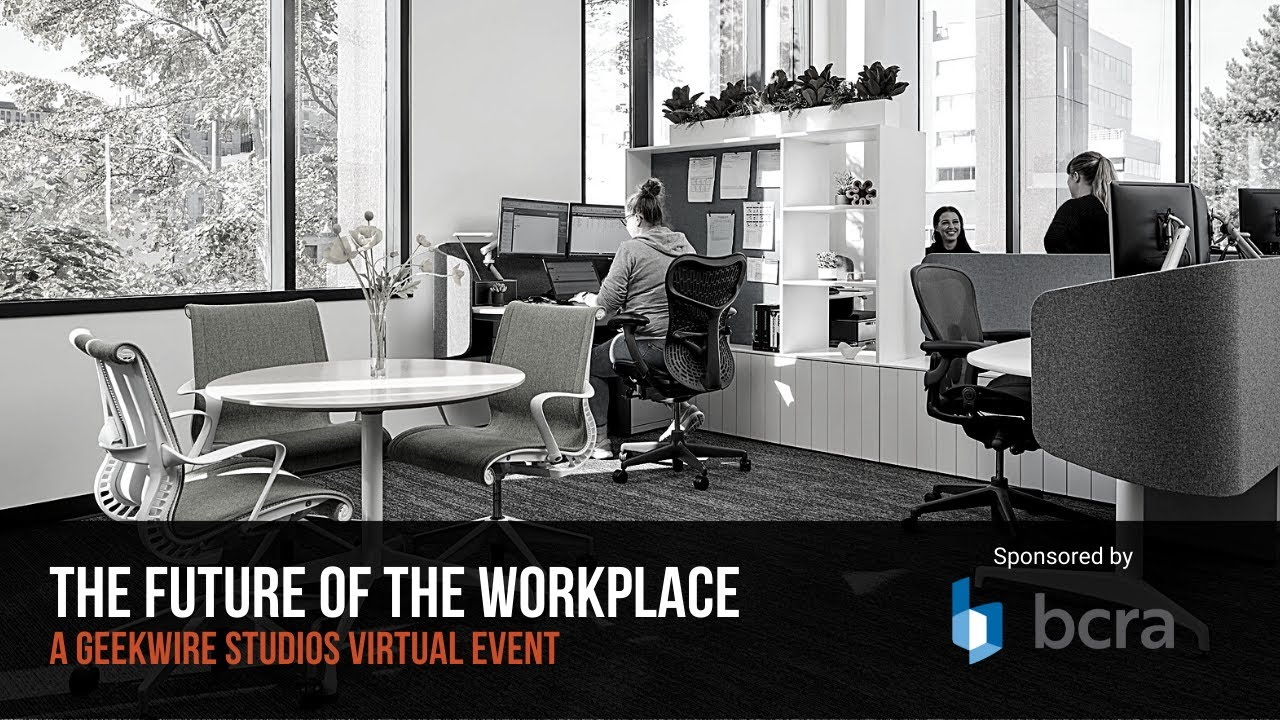 The Future of the Workplace, presented by BCRA