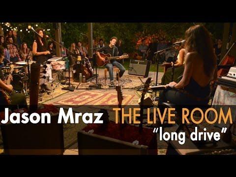 Jason Mraz - Long Drive (Live from The Mranch)
