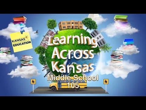 Learning Across Kansas - Middle School 105