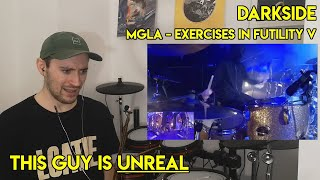 Drum Teacher reacts to Darkside (MGLA - Exercises In Futility V)