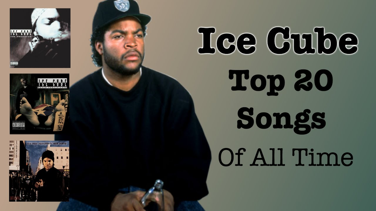 ICE CUBE - Top 10 Songs EVER Made - YouTube