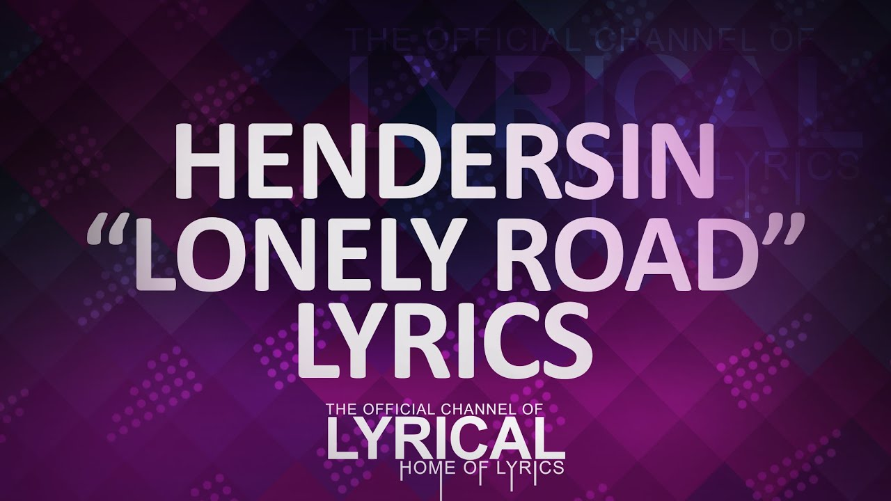 DOCTOR FLAKE - LONELY ROAD LYRICS