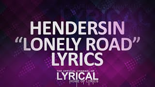 Hendersin - Lonely Road Lyrics