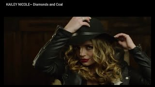 "Kailey Nicole ""Diamonds and Coal"" (Official Music Video)"