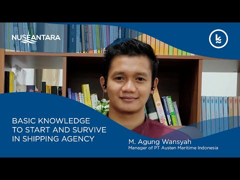 Lets Talk - How to Start Career in Shipping Agency | Agung Wansyah, Manager PT. Austen Maritime Indo