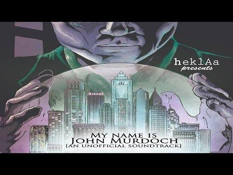 heklAa - My name is John Murdoch [Full Album]