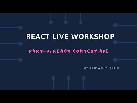 9.Introduction to React context API | React Js Bangla tutorial thumbnail