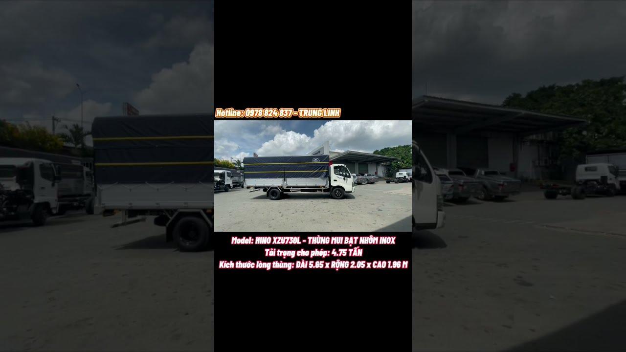 XE TẢI HINO 5 TẤN XZU730L THÙNG MUI BẠT NHÔM INOX- THÙNG DÀI 5M7