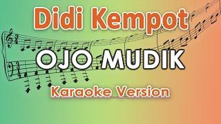 Didi Kempot - Ojo Mudik (Karaoke Lirik Tanpa Vokal) by regis