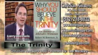 WHY YOU SHOULD BELIEVE IN THE TRINITY - AN ANSWER TO JEHOVAH